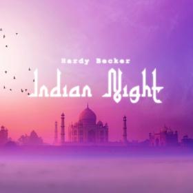 HARDY BECKER - INDIAN NIGHT